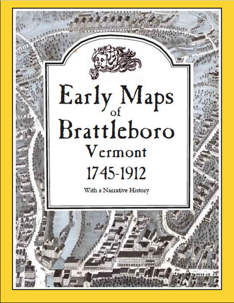 Early Maps of Brattleboro Vermont